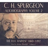 C. H. Spurgeon Autobiography, Volume 2: The Full Harvest, Audiobook on 17 CDs