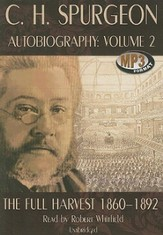 C. H. Spurgeon Autobiography, Volume 2: The Full Harvest, Audiobook on 2 MP3 CDs