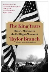 The King Years: Historic Moments in the Civil Rights Movement - eBook