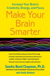 Make Your Brain Smarter, Longer: Taking Control of Your Brain to Improve Your Creativity, Focus, Productivity, Reasoning, and Thinking Power - eBook