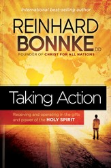 Taking Action: Receiving and operating in the gifts and power of the Holy Spirit - eBook