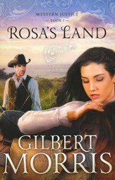 Rosa's Land, Western Justice Series #1