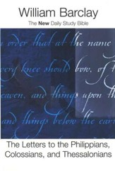 The Letters to the Philippians, Colossians &  Thessalonians - Slightly Imperfect