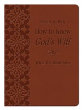 How to Know God's Will: What the Bible Says - eBook