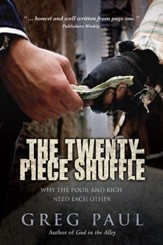 The Twenty-Piece Shuffle: Why the Poor and Rich Need Each Other - eBook