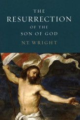 The Resurrection of the Son of God: Christian Origins and the Question of God