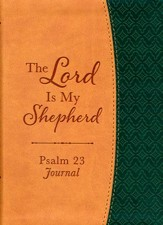 The Lord Is My Shepherd Psalm 23 Journal