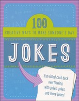 Jokes: 100 Creative Ways to Make Someone's Day