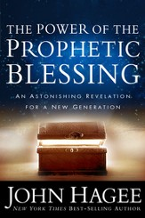 The Power of the Prophetic Blessing: An Astonishing Revelation for a New Generation - eBook