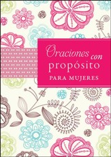 Oraciones con Propósito para Mujeres  (Prayers with Purpose for Women)