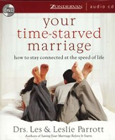 Your Time-Starved Marriage: How to Stay Connected at the Speed of Life, Unabridged CD