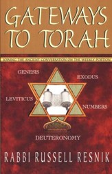 2688X: Gateways to Torah: Joining the Ancient Conversation on the Weekly Portion