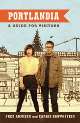 Portlandia: A Guide for Visitors - eBook