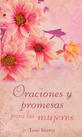 Oraciones y promesas para las mujeres, Prayers and Promises for Women