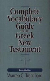 Complete Vocabulary Guide to the Greek New Testament  - Slightly Imperfect