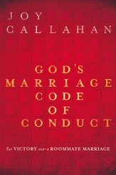 God's Marriage Code of Conduct: For Victory Over a Roomate Marriage - eBook