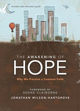 The Awakening of Hope: Why We Practice a Common Faith - eBook