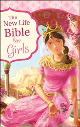The New Life Bible for Girls, Trade Paper
