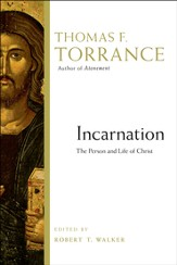 Incarnation: The Person and Life of Christ - PDF Download [Download]