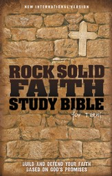 Rock Solid Faith Study Bible for Teens, NIV: Build and defend your faith based on God's promises / Special edition - eBook