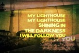 My Lighthouse - Lyric Video SD [Download]
