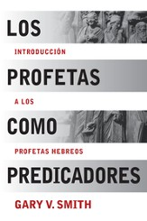 Los Profetas como Predicadores, eLibro  (The Prophets as Preachers, eBook)