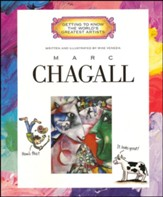 Marc Chagall: Getting to Know the World's Greatest  Artists