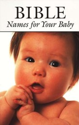 Bible Names for Your Baby