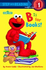 B is for Books! (Sesame Street) - eBook
