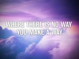 Make A Way - Lyric Video SD [Download]