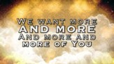 More And More Of You - Lyric Video HD [Download]