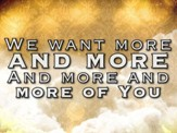 More And More Of You - Lyric Video SD [Download]