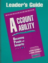 Accountability: Becoming People of Integrity - Leader's Guide