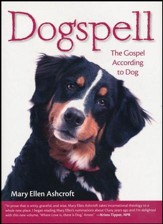 Dogspell: The Gospel According to Dog