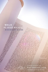 Walk As Jesus Walked Discovery Guide, Faith Lessons Volume 7