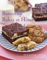 Buttercup Bakes at Home: 75 More Recipes from Manhattan's Premier Bake Shop for Tempting Household Sweets