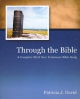Through the Bible: A Complete Old & New Testament Bible Study, Leader's Guide