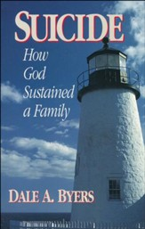 Suicide: How God Sustained a Family