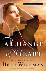 A Change of Heart: An Amish Gathering Novella - eBook