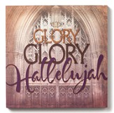 Glory, Glory Hallelujah Wall Art