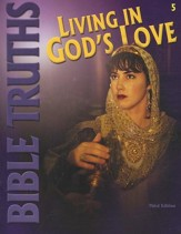 BJU Bible Truths 5: Living in God's Love, Student Worktext  (Updated Copyright)