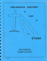 Oklahoma History In Light Of The Cross, Textbook