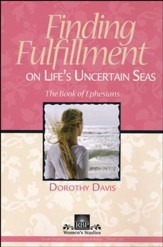 Finding Fulfillment on Life's Uncertain Seas: The Book of Ephesians - Slightly Imperfect