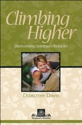 Climbing Higher: Overcoming Spiritual Obstacles