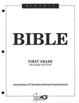ACSI Bible, Grade 1, Teacher's Edition