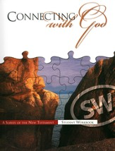 Connecting with God: A Survey of the New Testament Grades 9-10 Student Edition