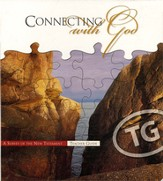 Connecting with God: A Survey of the New Testament Grades 9-10 Teacher's Edition