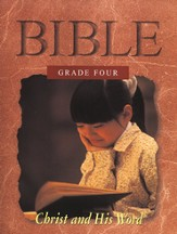 Grade Four: Christ and His Word, Student Book