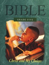 Grade Five: Christ and My Choices, Student Book
