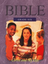 Grade Six: Christ and My Life, Student Book